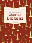 The Classic Works of Charles Dickens: Nicholas Nickleby, Hard Times and A Christmas Carol: Volume 2 by Charles Dickens (Hardback, 2014)
