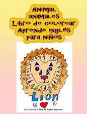 Animal Animales Libro de Colorear Aprende Inglés para Niños by Grace Divine...