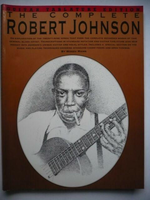 Robert Johnson * Guitar Tablature Edition * Songbook * by Woody Mann