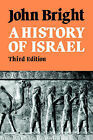 A History of Israel by John Bright (Paperback, 1981)
