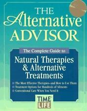 The Alternative Advisor: The Complete Guide to Natural Therapies & Alt-ExLibrary