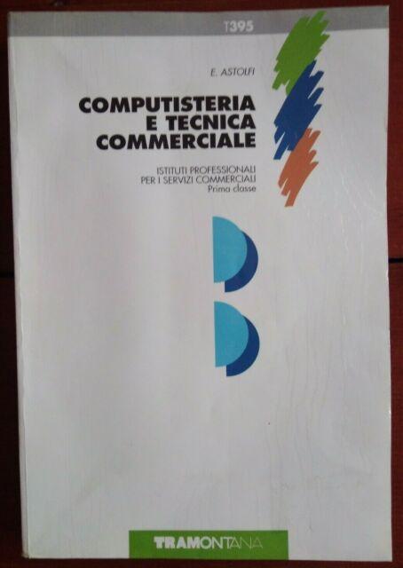 Astolfi, COMPUTISTERIA E TECNICA COMMERCIALE - T395