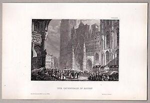 Rouen-Kathedrale-mit-dem-Wochenmarkt-Stahlstich-Engraving-Gravure-1845