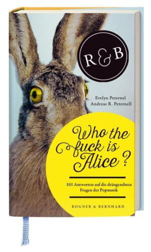 1 von 1 - Who the fuck is Alice? von Evelyn Peternel und Andreas R. Peternell (2015,...