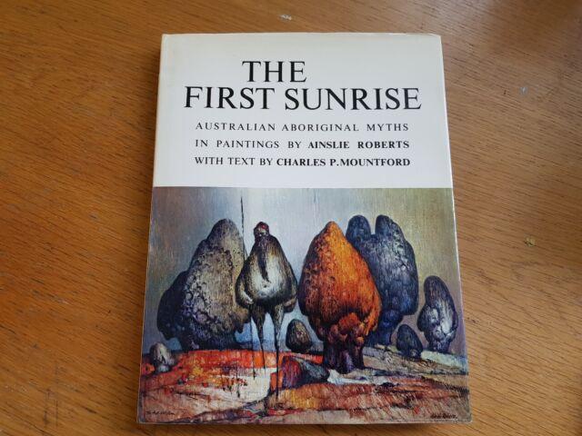 the first sunrise / australian aboriginal myths / roberts & mountford / hbdj