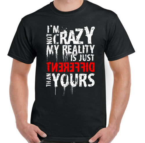 I/'m Not Crazy Mens Funny T-Shirt Gaming Zombie Skull Weird Reality Gamer Biker