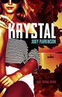 Krystal by Judy Parkinson (Paperback, 2014)