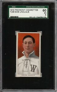 Rare 1909-11 T206 Bob Unglaub Piedmont 350 Washington SGC 60 / 5 EX