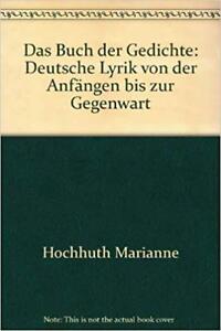 Details About Das Buch Der Gedichte Deutsche Lyrik Von Der Anfängen Bis Zur Gegenwart