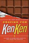 Will Shortz Presents Craving for Kenken: 100 Easy to Hard Logic Puzzles That Make You Smarter by Tetsuya Miyamoto (Paperback / softback, 2011)