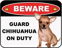 "Funny Sign ""Beware - Guard Chihuahua on Duty"" 9"" x 11.5"" Laminated Sign"