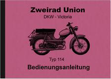 Zweirad Union DKW Victoria Typ Modell 114 Moped Bedienungsanleitung Handbuch