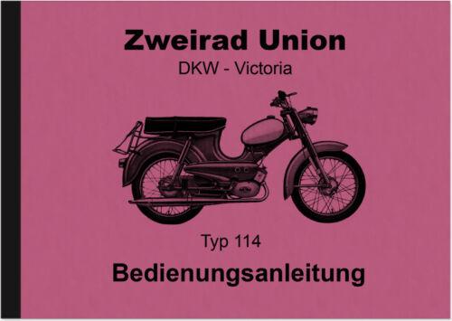Due RUOTE Unione DKW Victoria tipo modello 114 CICLOMOTORE manuale d/'uso manuale
