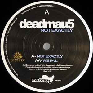 Deadmau5-Not-Exactly-We-fail-Mau5trap-Rec-CLUBHIT-NEU-12-034