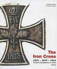 THE IRON CROSS 1813 - 1870 - 1914  2 volumes slipcased