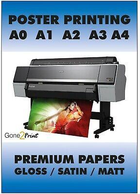 Poster Printing 260gsm Gloss Satin Or Matt Paper Finish A0 A1 A2 A3 A4 A5 Prints Ebay