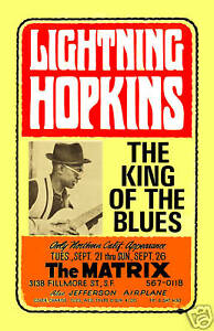 Blues: Lightnin' Hopkins at the Matrix in San Francisco Concert Poster 1966