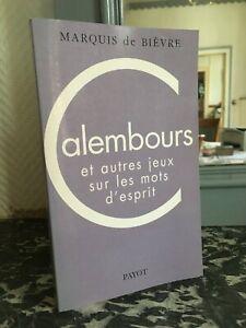 Marquis Di Bièvre Calembours E Altri Giochi Sul I Parole Spirito Payot 2000