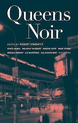 1 of 1 - Queens Noir (Akashic Noir), Knightly, Robert, 1933354402, Very Good Book
