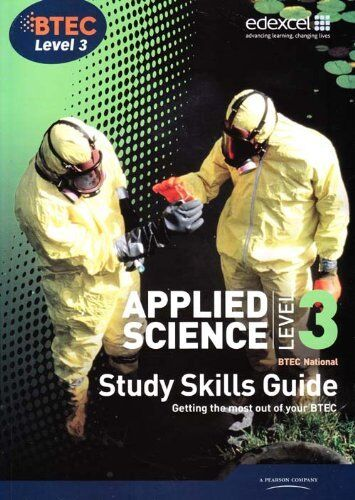 1 of 1 - Applied science, BTEC National: Level 3, Study skills guide,Author