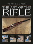 Art of the Rifle by Jeff Cooper (Paperback, 1997)