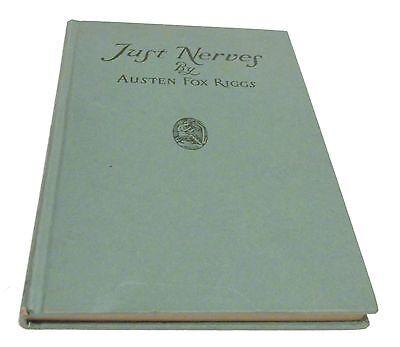 JUST NERVES HC/COPYRIGHT 1922 Austin Fox Riggs Science and Medicine Books - P