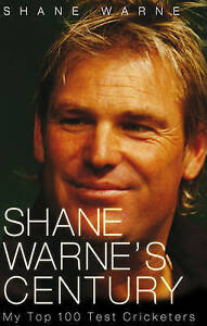 Shane-Warne-039-s-Century-My-Top-100-Test-Cricketers-by-Shane-Warne-Paperback