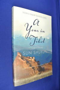 A-YEAR-IN-TIBET-Sun-Shuyun-A-VOYAGE-OF-DISCOVERY-Travel-Book-China-Buddhism-Pb