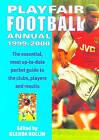 Playfair Football Annual: 1999-2000 by Headline Publishing Group (Paperback, 1999)