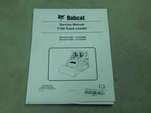 PN# 6904146 Track Loader Service Manual #6213 Bobcat T190