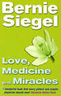 Love, Medicine and Miracles by Bernie S. Siegel (Paperback, 1999)