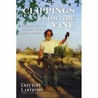 Clippings From The Vine 9781440124846 by Dayton Lummis Paperback