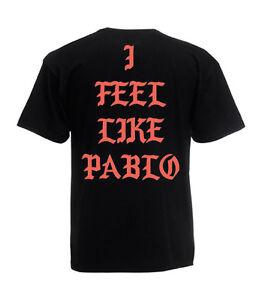 Herren-T-Shirt-034-I-FEEL-LIKE-PABLO-034-Shirt-yeezy-west-xo-Kanye-Street-Grose-S-5XL