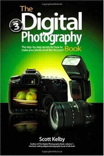 The Digital Photography Book, Part 3 1