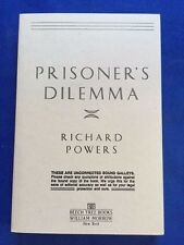 PRISONER'S DILEMMA - UNCORRECTED PROOF BY RICHARD POWERS