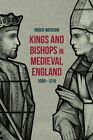 Kings and Bishops in Medieval England, 1066-1216 by Roger Wickson (Hardback, 2015)