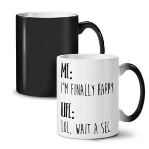 Happy Life Joke NEW Colour Changing Tea Coffee Mug 11 oz   Wellcoda