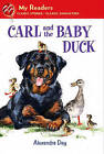 Carl and the Baby Duck by Alexandra Day (Hardback, 2011)