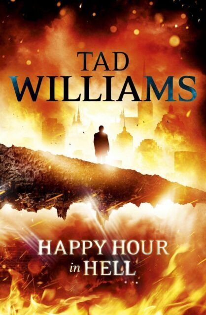 Williams, Tad, Happy Hour in Hell: Bobby Dollar 2, Very Good Book