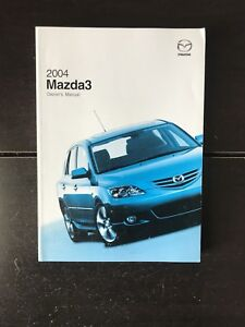 Image Is Loading 2004 Mazda 3 Owners Manual OEM Free Shipping