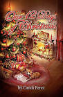 Our 12 Days of Christmas by Candi Perez (Paperback / softback, 2010)