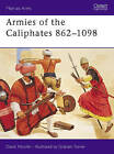 Armies of the Caliphates, 862-1098 by David Nicolle (Paperback, 1998)