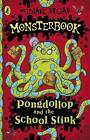 Pongdollop and the School Stink by Michael Broad (Paperback, 2008)
