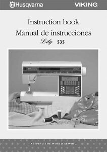 husqvarna viking lily 535 user owners manual reprint ebay rh ebay com Husqvarna Viking 300 Sewing Machine Manual Husqvarna Viking Sewing Machine Manuals