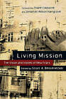Living Mission: The Vision and Voices of New Friars by InterVarsity Press (Paperback / softback, 2010)