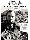 From The Crusades to Gulag and Beyond by Valery G. Yankovsky (Paperback, 2007)