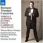 Baroque Trumpet Concertos (2007)