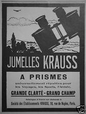 PUBLICITÉ 1927 JUMELLES KRAUSS A PRISME GRAND CHAMP - ADVERTISING