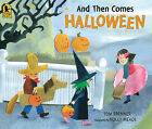And Then Comes Halloween by Tom Brenner (Paperback / softback, 2011)