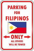 Philippines Country Parking Only Filipino 12x18 Aluminum Metal Sign